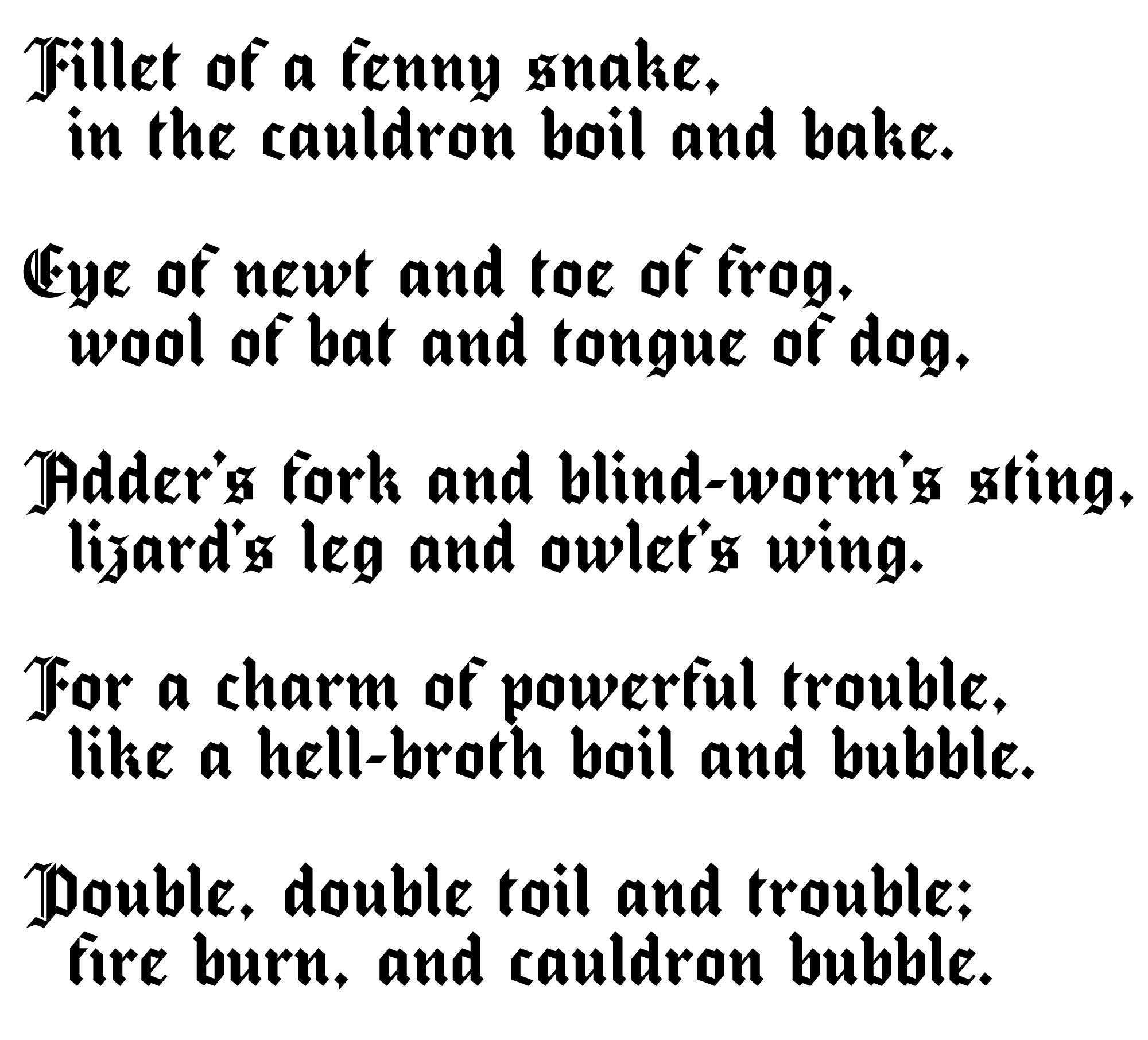 A poem from Macbeth, written in the Occult typeface