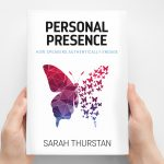 Book - Personal Presence, By Sarah Thurstan
