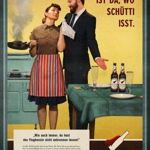 Poster »Schüttiflugbenzin – Zuhause ist da, wo Schütti isst.«
