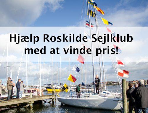 Roskilde Sejlklub skal have pris med din hjælp!