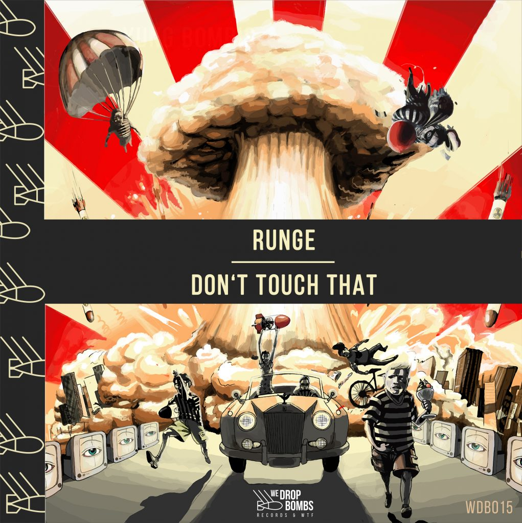 Runge - Don't Touch That (Artwork)