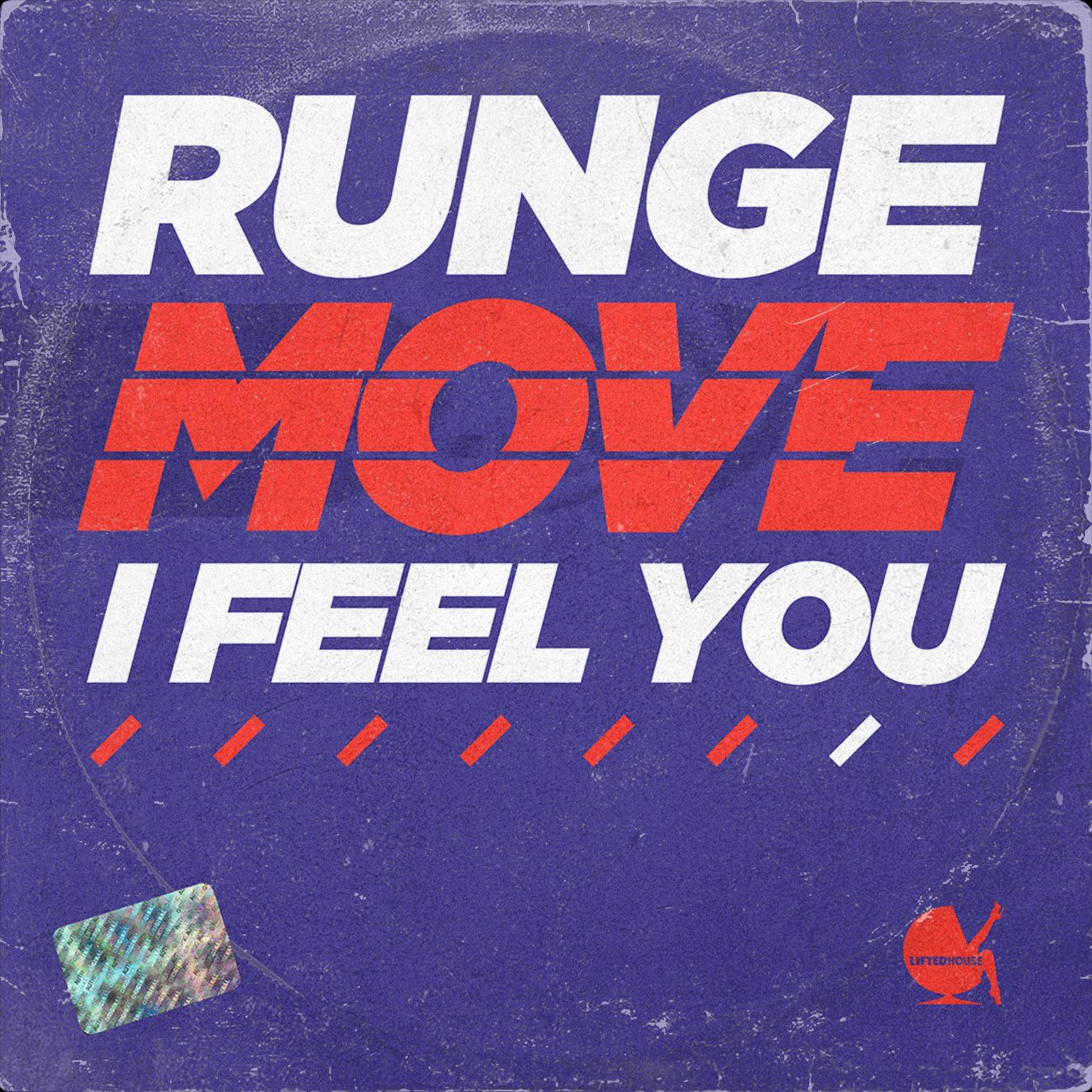 Runge - Move (I Feel You)