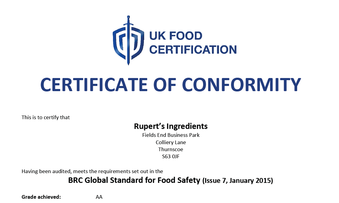 Rupert's Ingredients havebeen accredited with the AArating at our latest BRC audit!