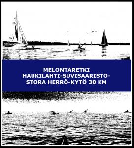 Melontaretki Haukilahti-Suvisaaristo-Stora herrö-Kytö 30 km
