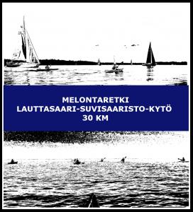 Melontaretki Lauttasaari-Suvisaaristo-Kytö 30 km