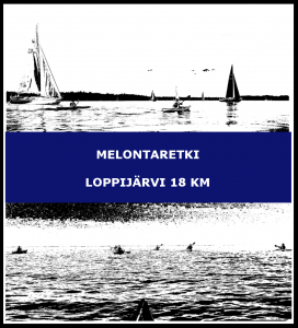 Melontaretki Loppijärvi 18 km
