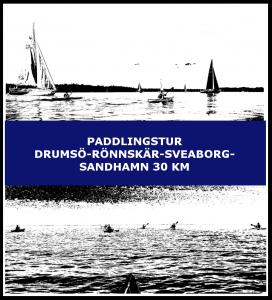 Paddlingstur Drumsö-Rönnskär-Sveaborg-Sandhamn 30 km