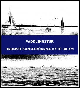 Paddlingstur Drumsö-Sommaröarna-Kytö 30 km