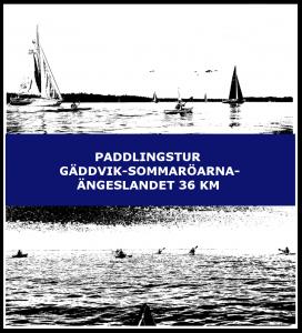 Paddlingstur Gäddvik-Sommaröarna-Ängeslandet 36 km