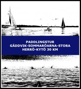 Paddlingstur Gäddvik-Sommaröarna-Stora herrö-Kytö 30 km