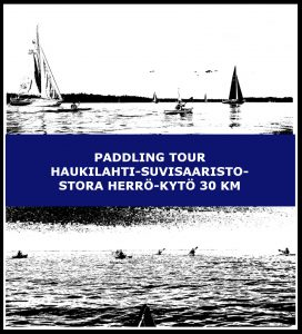 Paddling tour Haukilahti-Suvisaaristo-Stora herrö-Kytö 30 km