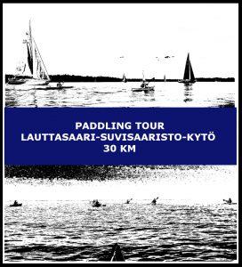 Paddling tour Lauttasaari-Suvisaaristo-Kytö 30 km