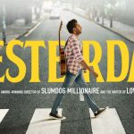 Critique « Yesterday » (2019) : All we need is the Beatles.