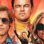 Critique « Once Upon a Time… in Hollywood » (2019) : Une lettre d'amour au cinéma.