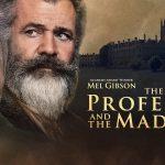 Critique « The Professor and the Madman » (2019) : On est toujours le Fou de quelqu'un d'autre.