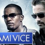 Critique «Miami Vice » (2006) : Business Man(n).