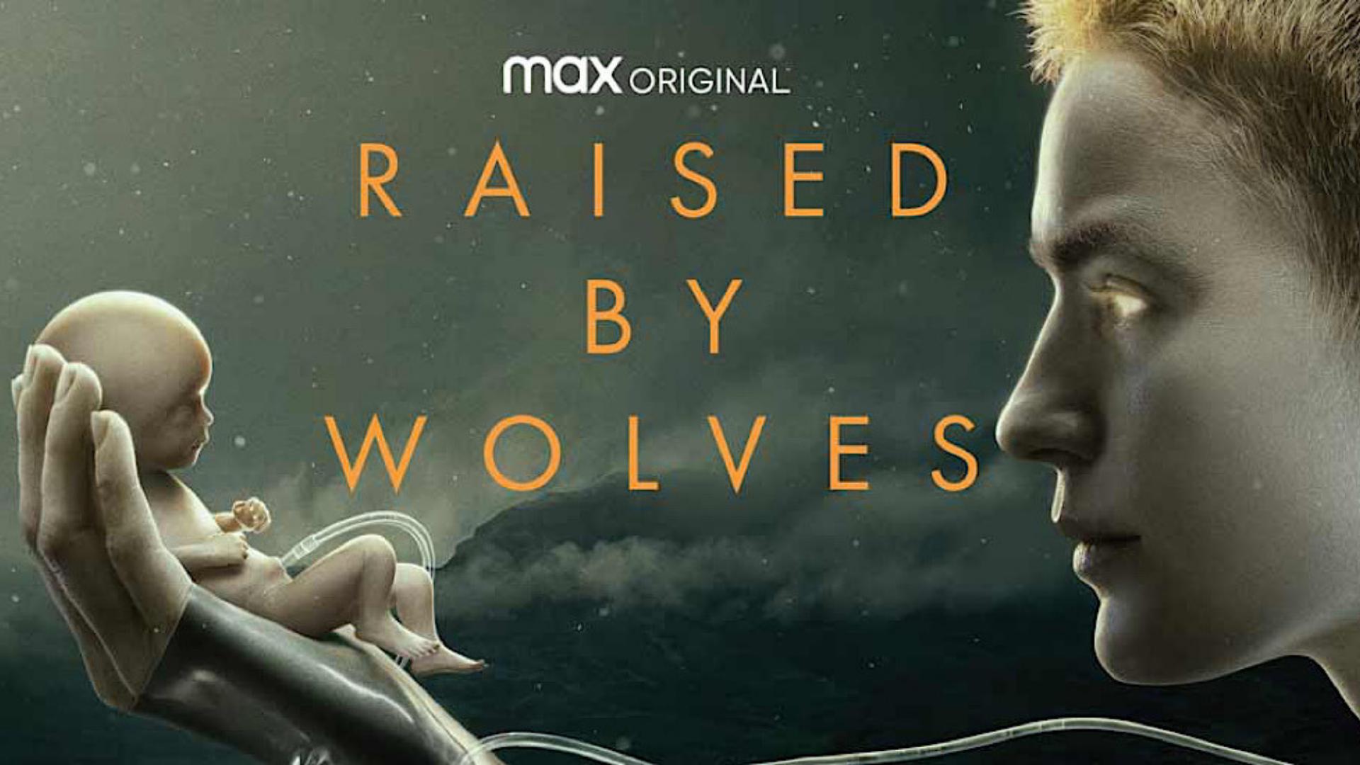 Critique «Raised by Wolves » (2020): «Croire » en un improbable futur!