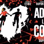 Critique «Adieu les cons » (2020): Des anonymes revanchards.