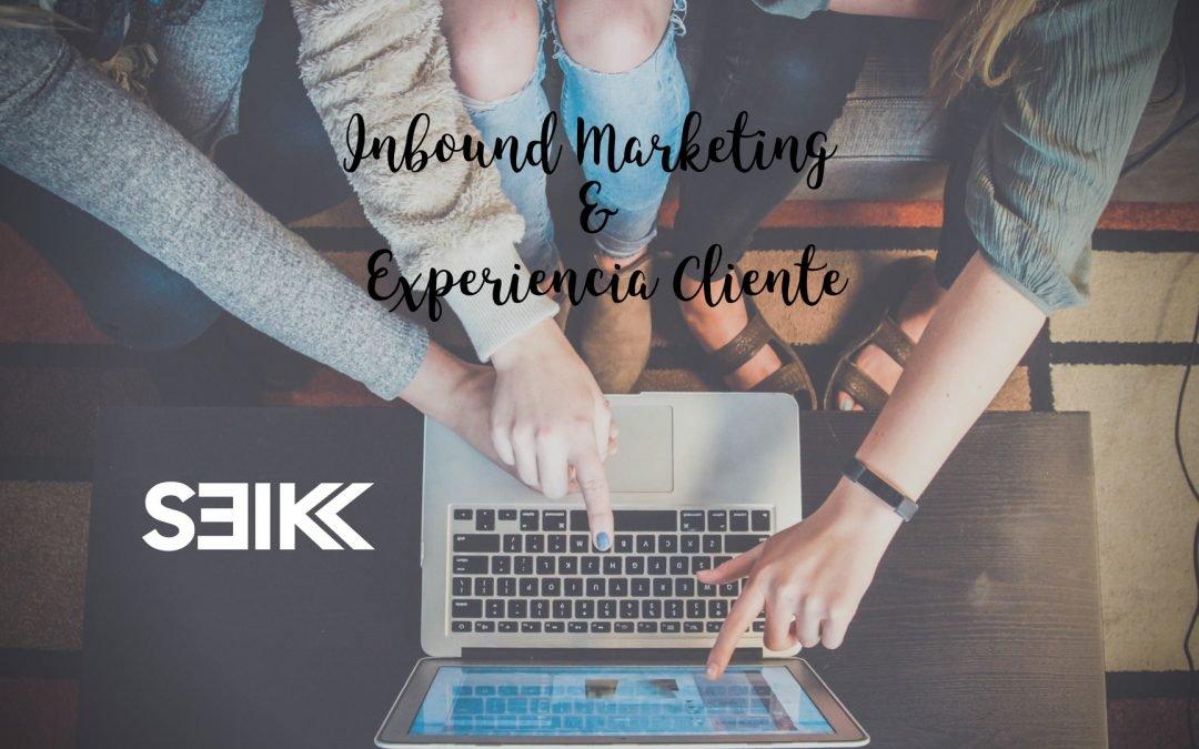 inbound marketing y experiencia cliente seik agencia de diseño web y redes sociales blog