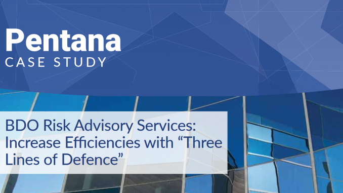 """BDO Risk & Advisory Services increases efficiencies with """"three lines of defence"""""""