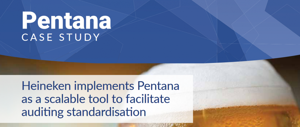 Heineken implements Pentana to facilitate audit standardisation