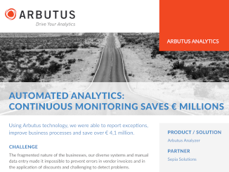 Using continuous monitoring based on Arbutus technology, our client was able to report exceptions, improve business processes and save over € 4 million.