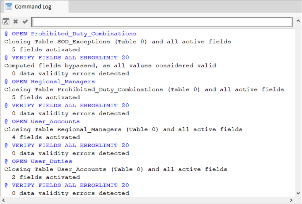 The Command Log in Analyzer displays all executed commands and results; in this case opening all input tables and verifying all fields. No data error were identified.