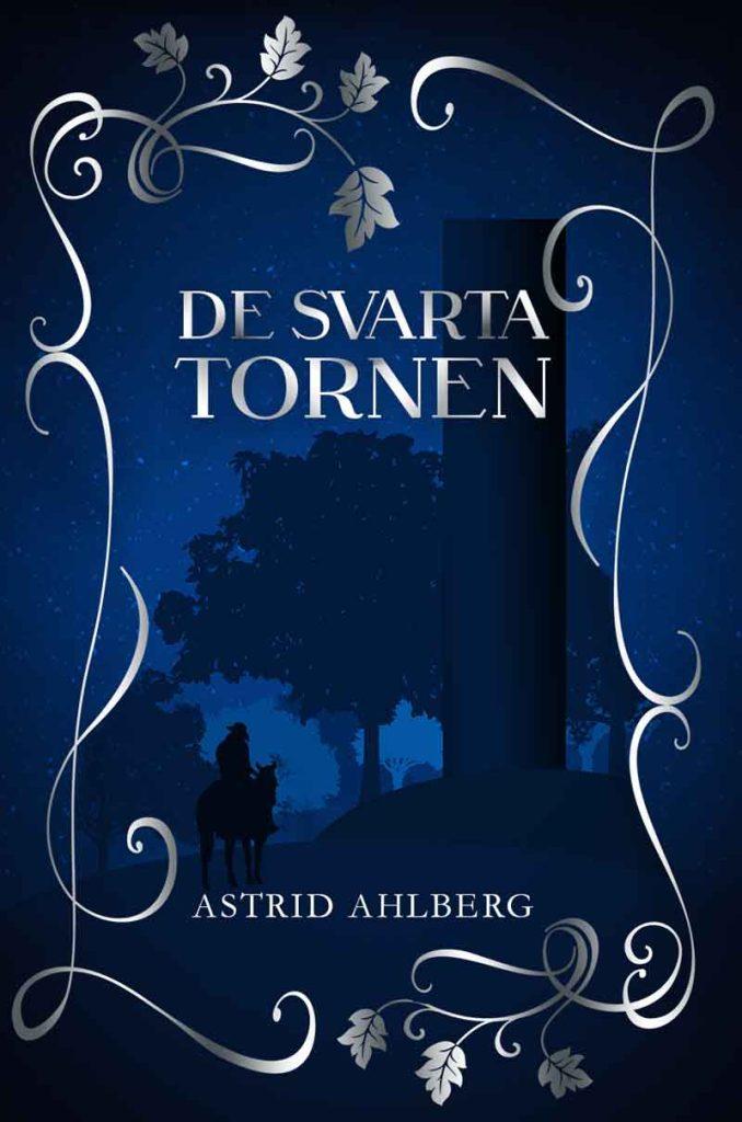 De svarta tornen av Astrid Ahlberg
