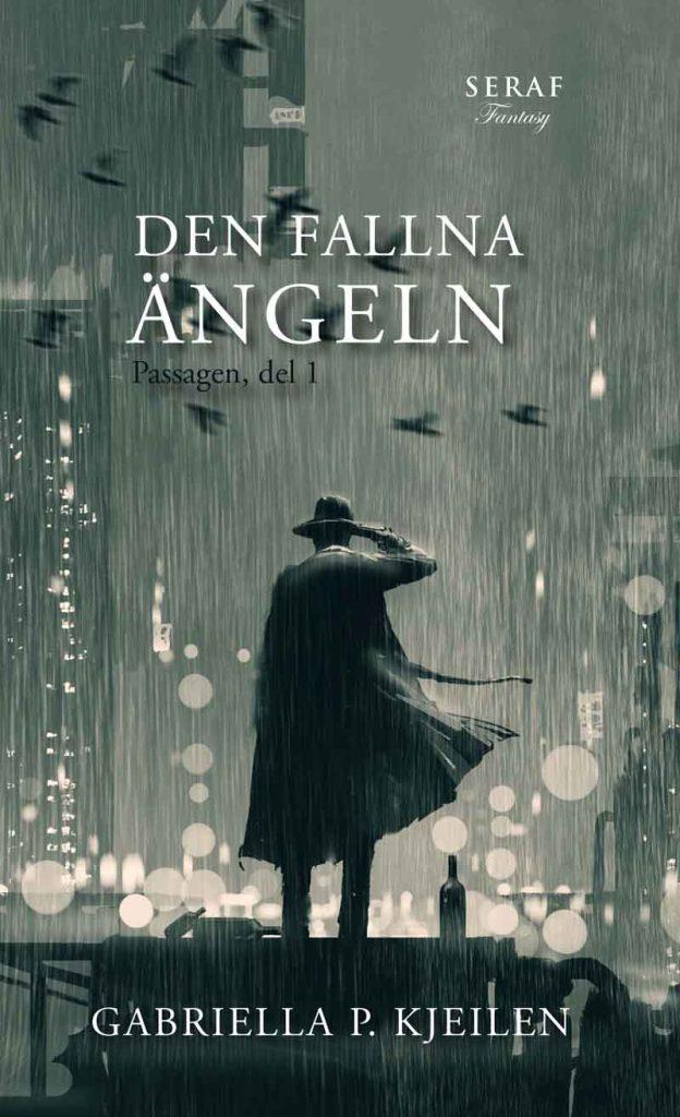 Den fallna ängeln av Gabriella P. Kjeilen