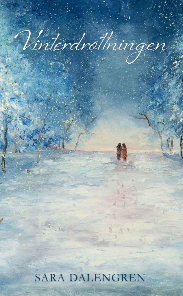 Vinterdrottningen av Sara Dalengren