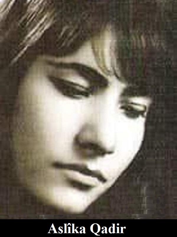 Aslîka Qadir1