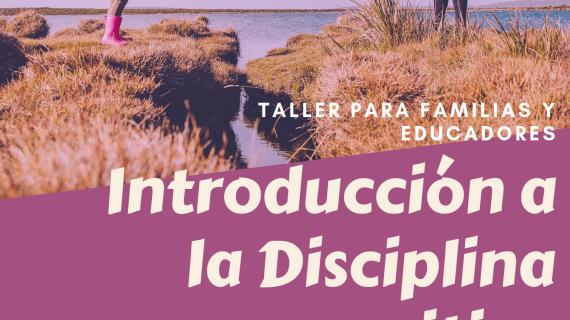 Taller Disciplina Positiva (Introd. Octubre 2019)