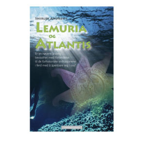 LEMURIA OG ATLANTIS
