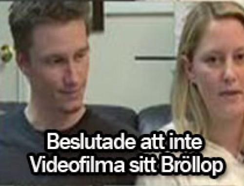 Beslutade att inte Videofilma sitt Bröllop