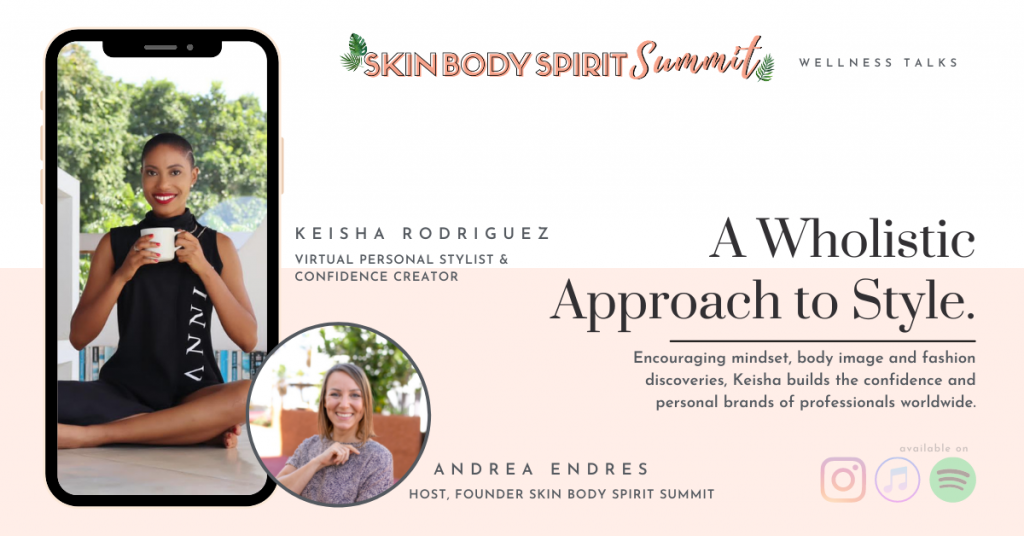 Keisha Rodroguez - A Wholistic Approach to Style