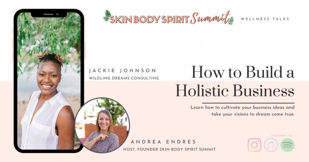 Skin Body Spirit Summit Jackie Johnson