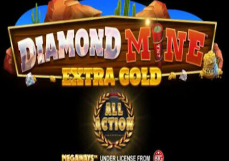 DIAMOND MINE ALL ACTION MEGAWAYS SLOT REVIEW