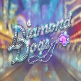 DIAMOND DOGS SLOT REVIEW
