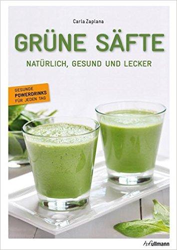 Literaturtipp Slow Juicer: Grüne Säfte - Natürlich, gesund und lecker