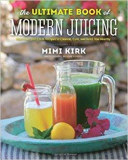 Literaturtipp Slow Juicer: The Ultimate Book Of Modern Juicing