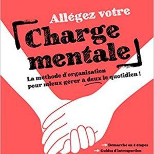 Allegez votre charge mentale - Aude Charbier