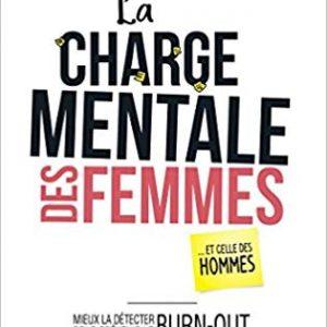 La charge mentale des femmes - Aurélia Schneider