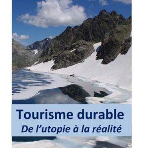 Tourisme Durable - De l'utopie à la réalité