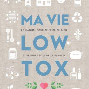 Ma vie low tox - Alexx Stuart