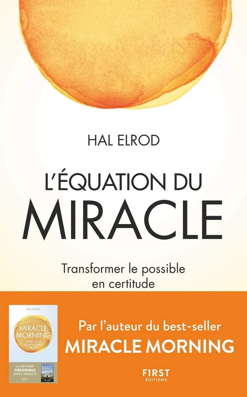 L'équation du Miracle - Hal Elrod