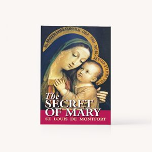 The Secret of Mary by Louis de Montfort | Society of the Holy Rosary