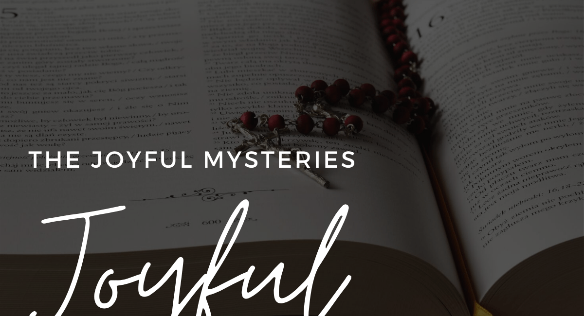Joyful Mysteries | How To Pray The Rosary