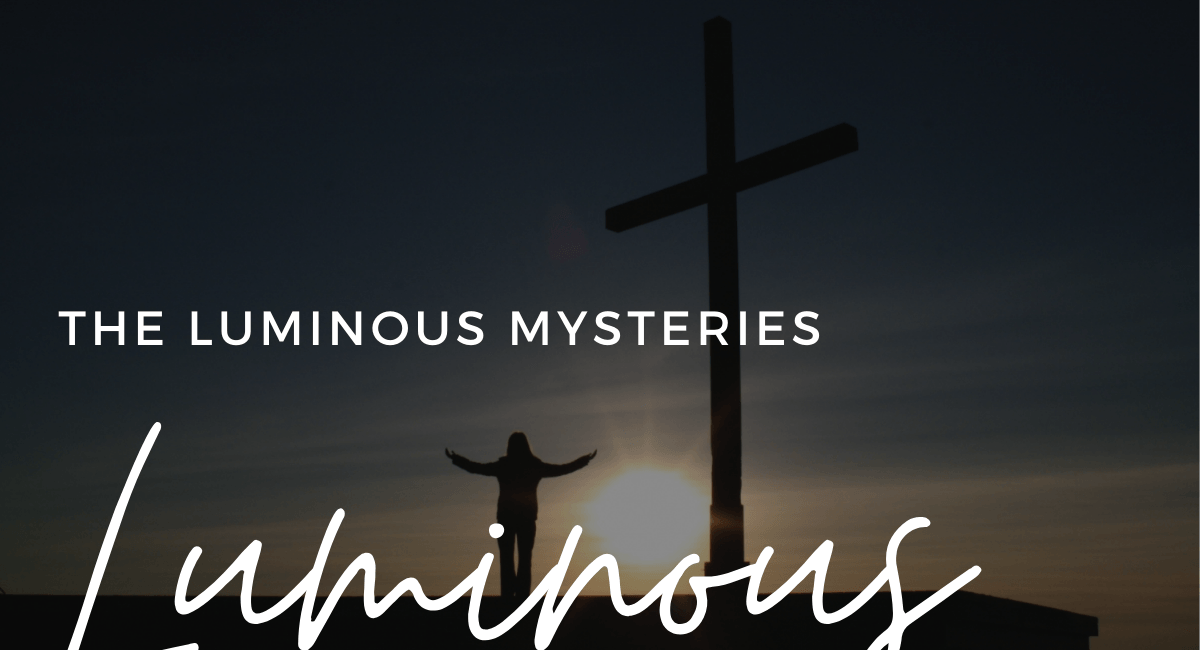 Luminous Mysteries | How To Pray The Rosary
