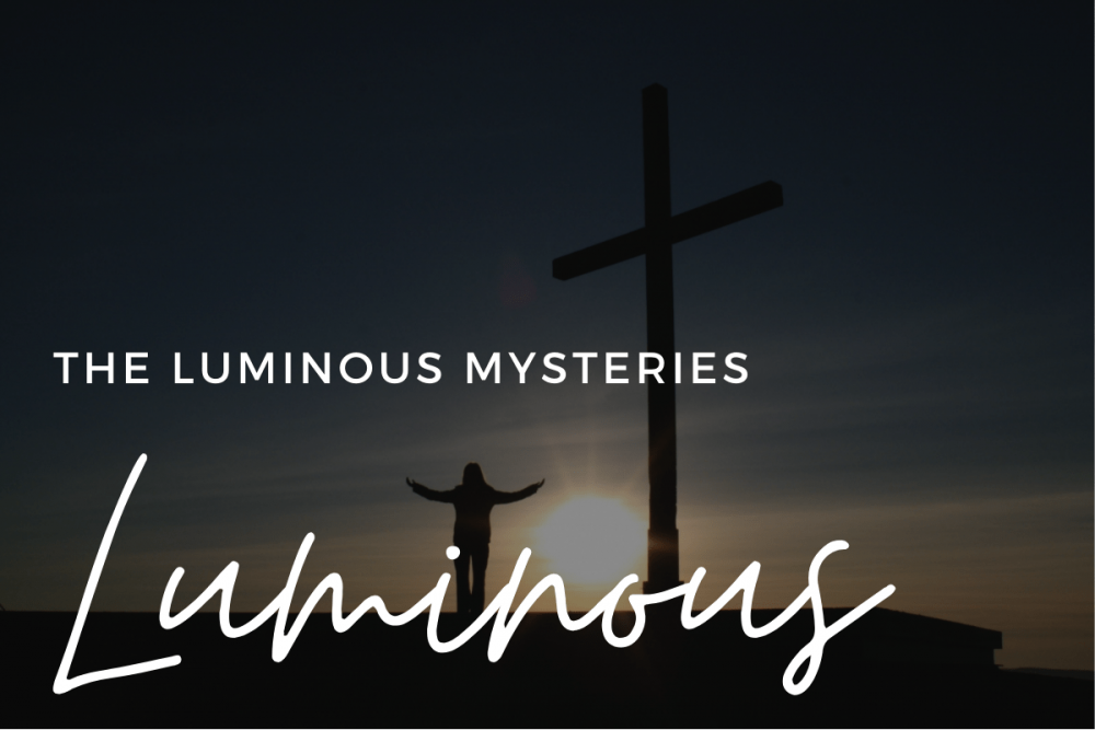 Luminous Mysteries | How To Pray The Rosary
