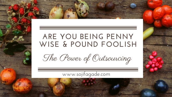 are you being penny wise & pound foolish